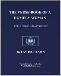 The Verse-Book of a Homely Woman by Inchfawn, Fay