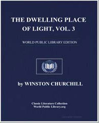 The Dwelling Place of Light, Volume 3 by Churchill, Winston, Sir