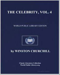 The Celebrity, Volume 4 by Churchill, Winston, Sir
