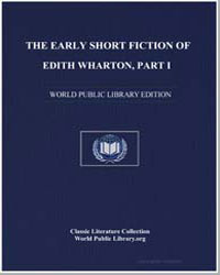 The Early Short Fiction of Edith Wharton... by
