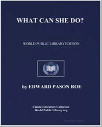 What Can She Do by Roe, Edward Payson