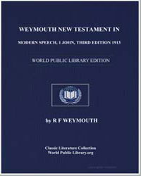 Weymouth New Testament in Modern Speech,... by Weymouth, Richard Francis
