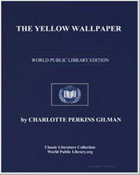 The Yellow Wallpaper by Gilman, Charlotte Perkins