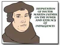 Disputation of Doctor Martin Luther on t... by
