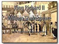 King Richard Ii by Shakespeare, William