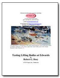 Testing Lifting Bodies at Edwards by Hoey, Robert G.