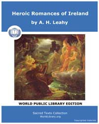 Heroic Romances of Ireland by Leahy, A. H.