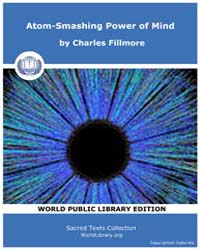 Atom-Smashing Power of Mind by Fillmore, Charles