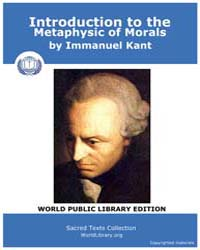 Introduction to the Metaphysic of Morals by Kant, Immanuel
