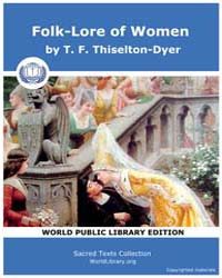 Folk-Lore of Women by Thiselton-Dyer, T. F.