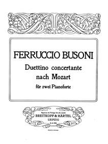 Duettino concertante nach Mozart (Duetti... Volume BV B 88 by Busoni, Ferruccio