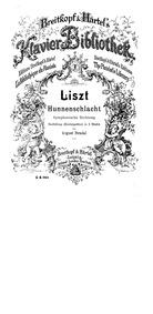 Hunnenschlacht (Symphonic Poem No.11) : ... Volume S.105 ; LW.G17 by Liszt, Franz