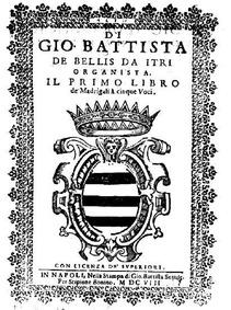 Il primo libro de madrigali a cinque voc... by Bellis, Giovanni Battista de