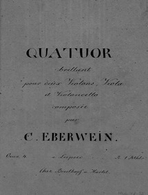 String Quartet in A major, Op.4 : Violin... Volume Op.4 by Eberwein, Carl