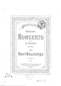 Violin Concerto No.6, Op.47 : Violin Par... Volume Op.47 by Vieuxtemps, Henri