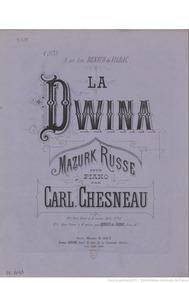 La Dwina, op.89 (mazurk russe) : Complet... Volume Op.89 by Chesneau, Carl