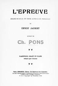 L'épreuve (Drame musical en trois actes ... by Pons, Charles