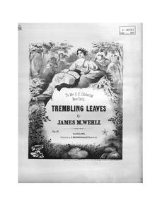 Trembling Leaves, Op.17 : Complete Score Volume Op.17 by Wehli, James M.