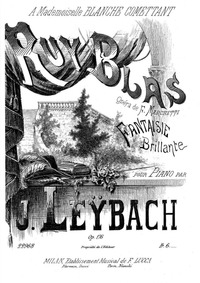 Fantaisie brillante on 'Ruy Blas' (Ruy B... Volume Op.176 by Leybach, Ignace Xavier Joseph
