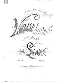 Valse brillante (Valse de salon) : Compl... Volume Op.4 by Lack, Théodore