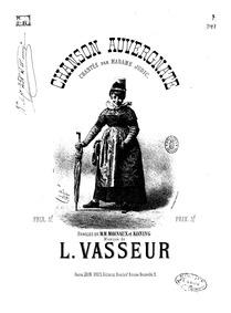 Chanson auvergnate : Complete Score by Vasseur, Léon