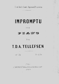 Impromptu for Piano, Op.38 : Complete Sc... Volume Op.38 by Tellefsen, Thomas Dyke Acland