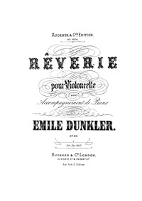 Rêverie, Op.20 : Piano Score and Cello P... Volume Op.20 by Dunkler, Emile