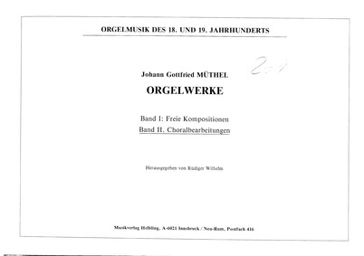 Organ Works : Vol. 2. Chorals by Müthel, Johann Gottfried