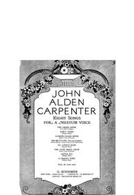 8 Songs : Complete Score by Carpenter, John Alden