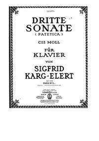 Piano Sonata No.3, Op.105 : Complete Sco... Volume Op.105 by Karg-Elert, Sigfrid