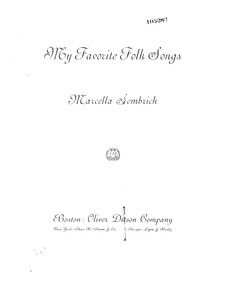 My Favorite Folk Songs : Complete score by Sembrich, Marcella
