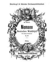 German Forest Idyll (Deutsches Waldidyll... Volume Op.40 by Niemann, Walter