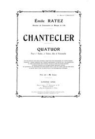 Chantecler, Op.54 : Violin 1 Volume Op.54 by Ratez, Emile Pierre
