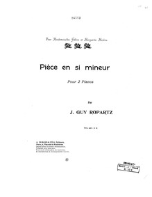 Pièce in B minor : Complete Score by Ropartz, Guy