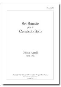 Sei Sonate Per Il Cembalo Solo by Agrell, Johan
