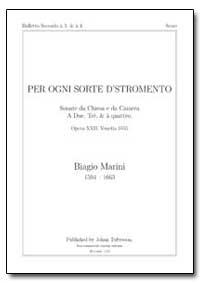 Per Ogni Sorte D'stromento Sonate Da Chi... by Marini, Biagio