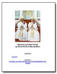 Blessing and Ideal Family by Moon, Sun Myung, Rev.