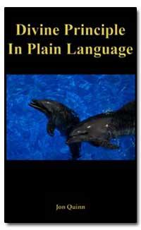 Divine Principle in Plain Language the B... by Quinn, Jon