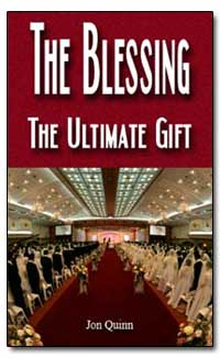 The Blessing: The Ultimate Gift by Quinn, Jon