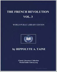 The French Revolution, Volume 3 by Taine, Hippolyte A.