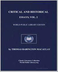 Critical and Historical Essays : Vol. 2 by Macaulay, Thomas Babington, Baron