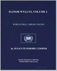 Elinor Wyllys, Vol. 2 by Cooper, Susan Fenimore