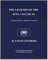 The Legends of the Jews Volume 3 by Ginzberg, Louis