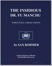 The Insidious Dr. Fu-Manchu: Being a Som... by Rohmer, Sax