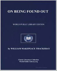 On Being Found Out by Thackeray, William Makepeace