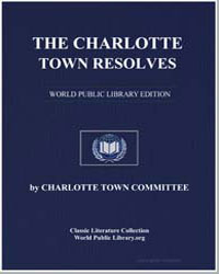 The Charlotte Town Resolves by Charlotte Town Committee