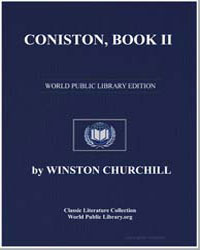Coniston, Book Ii by Churchill, Winston, Sir