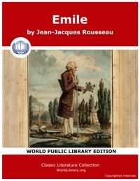 Emile by Rousseau, Jean Jacques