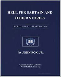 Hell Fer Sartain : And Other Stories by Fox, John, Jr.