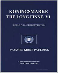 Koningsmarke, The Long Finne, Vol. 1 by Paulding, James Kirke
